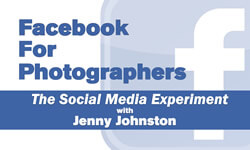 Facebook for Photographers - The Social Media Experiment